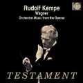 Wagner: Orchestral Music from Operas / Kempe, Vienna PO