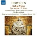 H.Howells: Stabat Mater, Sine Nomine, Te Deum