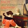 J.S.Bach: Concertos for Solo Harpsichord Nos.2,3,7 / Ivor Bolton, St.James Baroque Players, David Ponsford