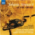 Johann Strauss II at the Opera