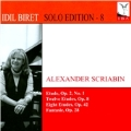 Idil Biret Solo Edition Vol.8 - Scriabin: Etudes Op.2, Op.8, Op.42, etc
