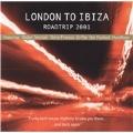London To Ibiza (Roadtrip 2001/Mixed By Nils Hees)