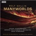 Rolf Wallin: Manyworlds [CD+Blu-ray Audio]
