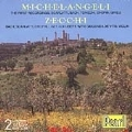 The Early Recordings of Michelangeli and Zecchi