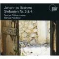 Brahms: Symphonies No.3, No.4