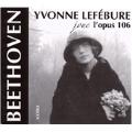 "Beethoven: Piano Sonata No.32, (7/6/1961) No.29 ""Hammerklavier""(6/1/1973) ;Weber: Invitation to the Dance (1/1/1971) / Yvonne Lefebure(p)"