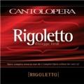 Verdi: Rigoletto (Complete without the Voice of Rigoletto)