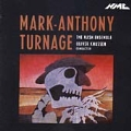 Turnage: Vocal and Chamber Works