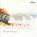 Joseph Haydn: Five Keyboard Sonatas on a Schanz Fortepiano