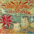 Fireworks: Still Alive