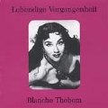 Lebendige Vergangenheit - Blanche Thebom