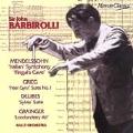 Barbirolli conducts Delibes, Grainger, Greig and Mendelssohn
