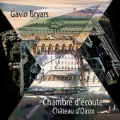 Gavin Bryars: A Listening Room (Chambre d'ecoute) / Gavin bryars, Dave Smith, Roger Heaton, Chris Ekers, Members of the Oiron Village Band