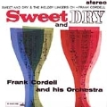 Sweet And Dry/The Melody Lingers On