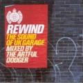 Rewind The Sound Of UK Garage Mixed By Artful Dodger