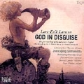 Lars-Erik Larsson: God in Disguise