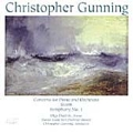 Christopher Gunning: Concerto for Piano and Orchestra; Storm; Symphony No.1
