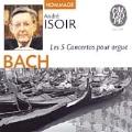 "J.S.BACH:ORGAN CONCERTOS:CONCERTOS BWV.593/BWV.594/BWV.596/BWV.592/BWV.595/CHORAL ""LIEBSTER JESU"" BWV.754/FANTASIA CON IMITAZIONE BWV.563/ETC:ANDRE ISOIR(org)"