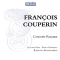 F.Couperin: Concerts Royaux
