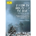 Janacek: From the House of the Dead / Pierre Boulez, Mahler Chamber Orchestra, Olaf Bar, etc