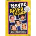 Never Enough : Unauthorized Biography