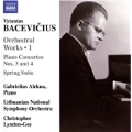 Vytautas Bacevicius: Orchestral Works Vol.1 - Piano Concertos No.3, No.4, etc
