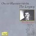 Oscar Hammerstein - The Legacy: The Operettas