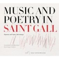 Music and Poetry in Saint Gall