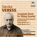 Sandor Veress: Complete Music for String Quartet