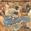 Fucik: Orchestral works