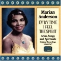 Ev'ry Time I Feel The Spirit (Arias Songs And Spirituals)