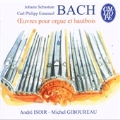 Works for Organ and Oboe; J.S.Bach: Cantata BWV.12 -Aria; C.P.E.Bach: Fantasia and Fugue Wq.119-7, etc / Michel Giboureau(ob), Andre Isoir(org)