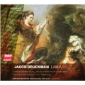Jacob Druckman: Lamia, etc