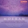 Classics - Moeran: Violin Concerto, Lonely Waters, etc