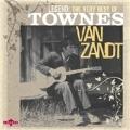 Legend : The Very Best Of Townes Van Zandt