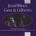 Jazz & Blues: Getz & Gilberto