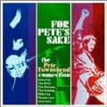 For Pete's Sake (The Pete Townshend Connection)