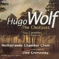Wolf: The Choruses;  Cornelius: Requiem / Uwe Gronostay