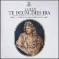 J.B.Lully: Te Deum, Dies Irae