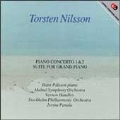 Nilsson: Piano Concerti 1-2, Suite for Grand Piano / Palsson