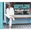 Under The Influence (Compiled By Bob Geldof)