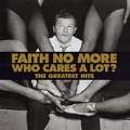 Who Cares A Lot (The Greatest Hits)