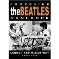 Composing The Beatles Songbook : Lennon & McCartney 1966-1970 (UK)