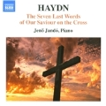 Haydn: The Seven Last Words of Our Saviour on the Cross (Piano Version)