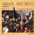 Adam Vaclav Michna: Missa; Cantiones;Requiem