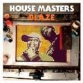 House Masters : Blaze