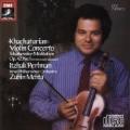 Khatchaturian: Violin Concerto;  Tchaikovsky / Perlman