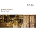A.Fuentes: Chamber Music