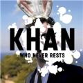 Who Never Rests (EU)