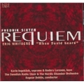Fredrik Sixten: Requiem; Eric Whitacre: When David Heard
